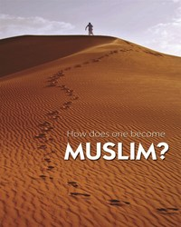 538c8b6e-a758-475f-9409-7e0eb8adb1fd-How to Become a Muslim